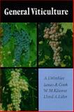 General Viticulture, A. J. Winkler and Lloyd A. Lider, 0520025911