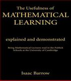 The Usefulness of Mathematical Learning, Isaac Barrow, 0714615919