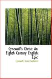 Cynewulf's Christ : An Eighth Century English Epic, Gollancz, Cynewulf, 1110065914