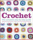 Crochet, DK Publishing, 1465415912
