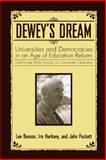 Dewey's Dream : Universities and Democracies in an Age of Education Reform, Puckett, John L. and Harkavy, Ira, 1592135919