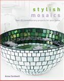 Stylish Mosaics, Anne Cardwell, 160059591X