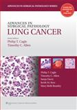 Advances in Surgical Pathology : Lung Cancer, , 1605475912