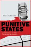 Punitive States: Punishment and the Economy of Violence : Punishment and the Economy of Violence, HALLSWORTH SIMON, 1904385915