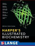 Harper's Illustrated Biochemistry, 28th Edition, Murray, Robert and Rodwell, Victor, 0071625917