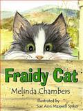 Fraidy Cat, Melinda Chambers, 0929915917