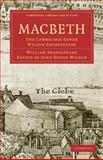 Macbeth : The Cambridge Dover Wilson Shakespeare, Shakespeare, William, 1108005918