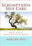 Scrumptious Self Care, Marilyn Idle, 1500355917