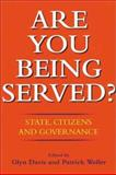 Are You Being Served? : State, Citizens and Governance, , 186508591X