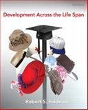 Development Across the Life Span, Feldman, Robert S., 0205805914