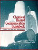 Chemical Hazard Communication Guidebook : OSHA, EPA and DOT Requirements, Waldo and Hinds, 0471125911