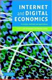 Internet and Digital Economics : Principles, Methods and Applications, , 0521855918