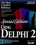Special Edition Using Delphi : Special Edition, Matcho, Jonathan, 0789705915