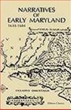 Narratives of Early Maryland, 1633-1684, , 1402195915