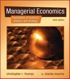 Managerial Economics, Maurice, S. Charles and Thomas, Christopher R., 0073375918