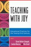 Teaching with Joy, Sharon Shelton-Colangelo, Mimi Duvall, Carolina Mancuso, 0742545911