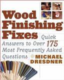 Wood Finishing Fixes, Michael Dresdner, 1561585912