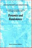 Dynamics and Randomness 9781402005916