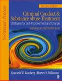 Criminal Conduct and Substance Abuse Treatment : Strategies for Self-Improvement and Change, Pathways to Responsible Living, Wanberg, Kenneth W. and Milkman, 1412905915