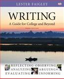Writing : A Guide for College and Beyond with New Mycomplab Student Access Code Card, Faigley, Lester B., 0321845919