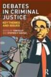 Debates in Criminal Justice : Learning from Key Debates, , 0415445914