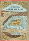 From the Two Holy Sanctuaries : A Hajj Journal, Haddad, Gibril Fouad, 095523591X