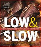 Low and Slow, Robert Briggs and Culinary Institute of America Staff, 1118105915