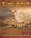The American Journey : A History of the United States, Goldfield, David H. and Abbott, Carl E., 0205245919