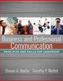 Business and Professional Communication, Beebe, Steven A. and Mottet, Timothy P., 020548591X