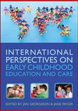 International Perspectives on Early Childhood Education and Care