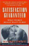 Satisfaction Guaranteed, Rachel Swift, 0446675911