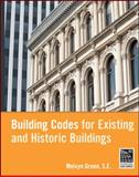 Building Codes for Existing and Historic Buildings, Green, Melvyn and Watson, Anne, 0470195916