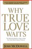 Why True Love Waits, Josh McDowell, 0842365915