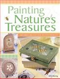 Painting Nature's Treasures, Kelly Hoernig, 1581805918