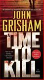 A Time to Kill, John Grisham, 0440245915
