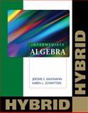 Intermediate Algebra : Hybrid, Kaufmann, Jerome E. and Schwitters, Karen L., 0840065914