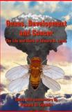 Genes, Development and Cancer : The Life and Work of Edward B. Lewis, Lewis, Edward B., 140207591X