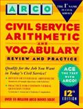 Arco Civil Service Arithmetic and Vocabulary 9780028605920