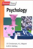 Instant Notes in Psychology, Christensen, Ian P. and Halliday, M. S., 0387915923