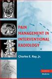Pain Management in Interventional Radiology, , 0521865921