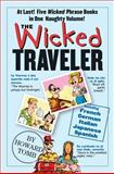 The Wicked Traveler, Howard Tomb, 0761135928