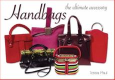 Handbags, Tessa Paul, 0785825924