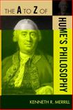 The A to Z of Hume's Philosophy, Kenneth R. Merrill, 0810875926