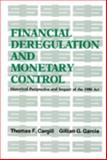 Financial Deregulation and Monetary Control 9780817975920
