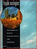 Fragile Ecologies, Barbara C. Matilsky, 0847815927