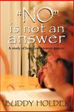 No Is Not an Answer, Buddy Holder, 1463425929