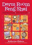 Dorm Room Feng Shui, Elizabeth MacCrellish and Margaret M. Donahue, 1580175929
