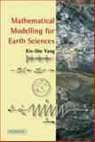 Mathematical Modelling for Earth Sciences, Yang, Xin-She, 1903765927