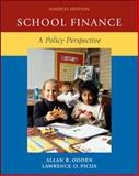School Finance : A Policy Perspective, Odden, Allan R. and Picus, Lawrence O., 0073525928