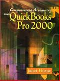 Computerized Accounting and Quickbook 2000, Horne, Janet, 0130325929